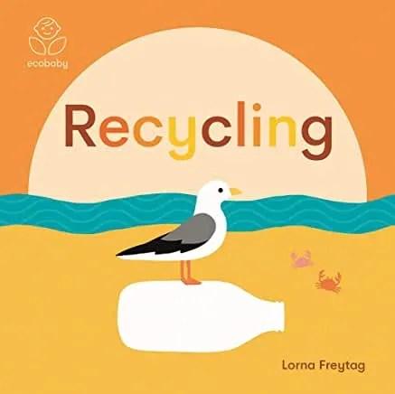 Recycling by Lorna Freytag (Studio Press)