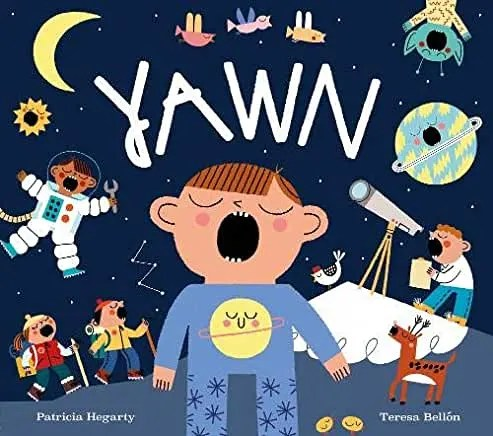 Yawn by Patricia Hegarty and Teresa Bellon (Little Tiger)