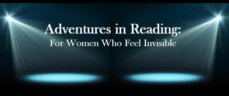Adventures in Reading: Books About Women Who Feel Unappreciated