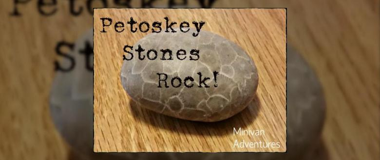 Learn how to find Petoskey Stones in Northern Michigan AND how to polish up those natural treasures once you have found them.