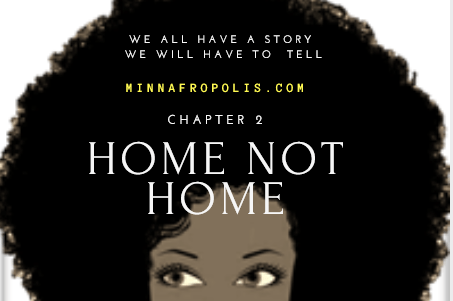Chapter 2 : Home Not Home