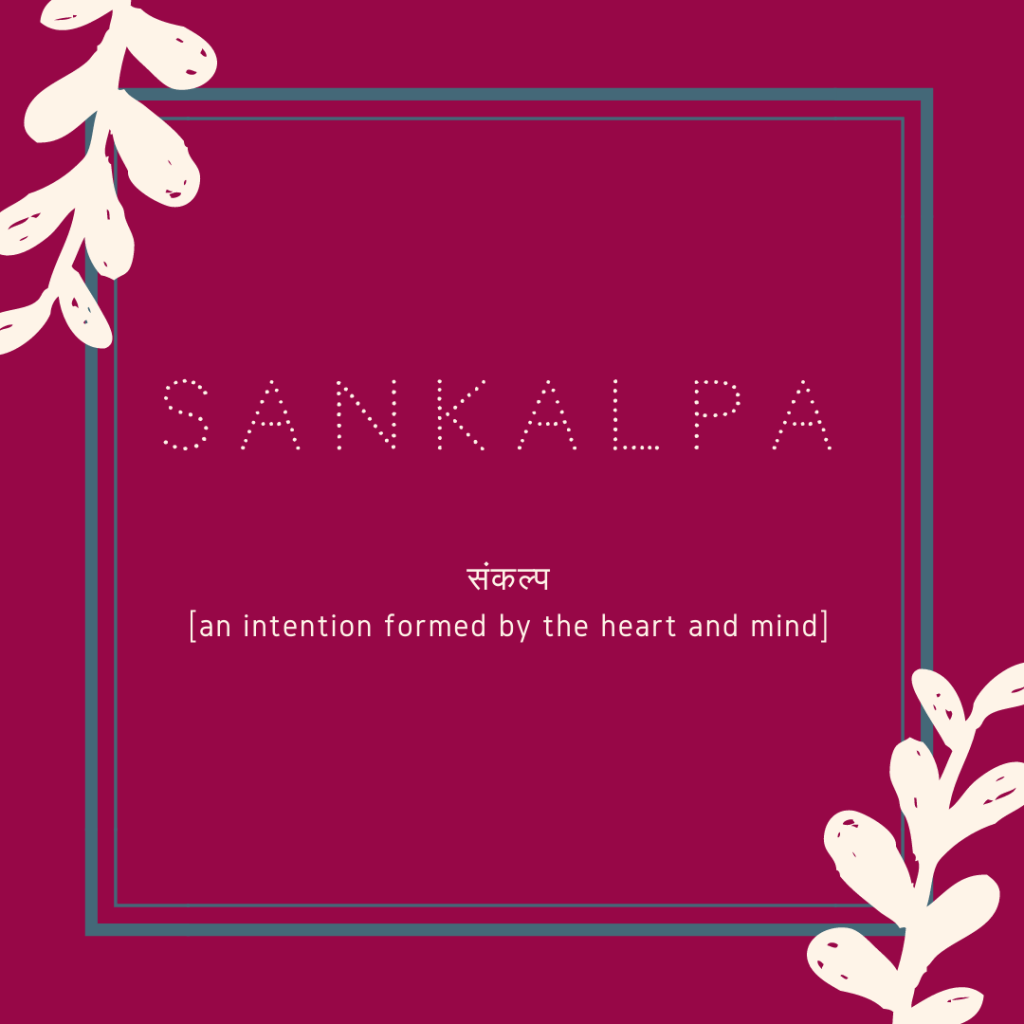 Honor the new year by setting a sankulpa
