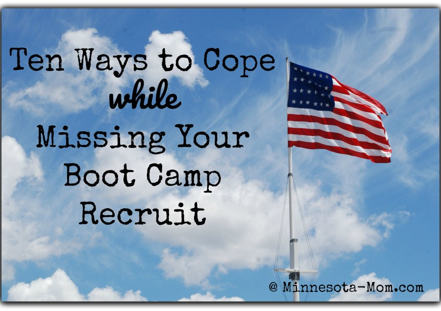 Boot Camp: Ten Ways to Cope with Missing Your Recruit
