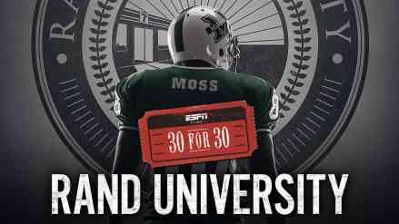 Is 30 for 30's Rand University the Best Movie Ever?