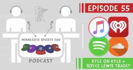 Ep. 55: We Fight Over Trading Royce Lewis + Producer Kyle Reads About Kyle