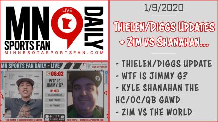 Thielen/Diggs Updates + Zim vs Shanahan…| MSF Daily – LIVE | 1/9/2020