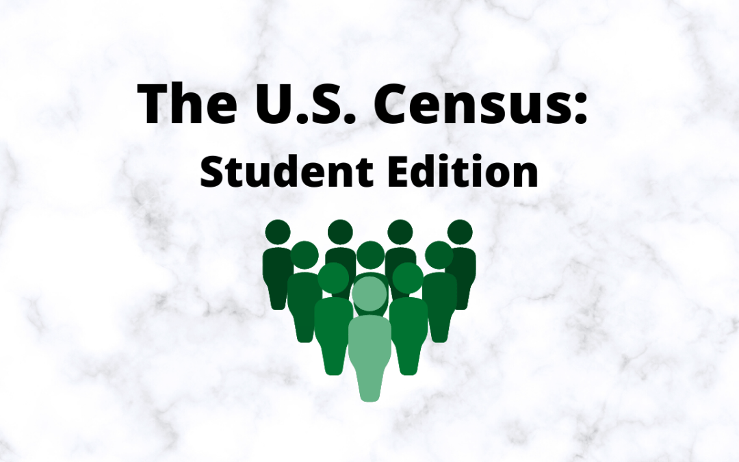 The U.S. Census: Student Edition