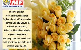 The MF Leader Mrs Shameen Thakur Rajbansi and MF team wish Former Deputy Mayor and Minority Front MP Miss Sunklavathy Rajbally a speedy recovery.