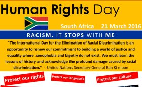 International Day for the Elimination of Racial Discrimination -21 March 2016 /  HUMAN RIGHTS DAY – SOUTH AFRICA  21 March 2016