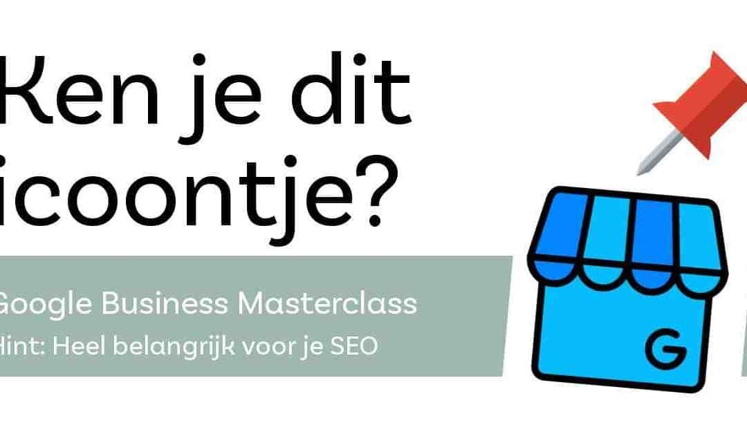Google Mijn Bedrijf masterclass
