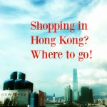 The Big 5: Shop till You Drop in Hong Kong