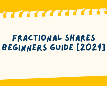 Fractional Shares Beginners Guide [2021]