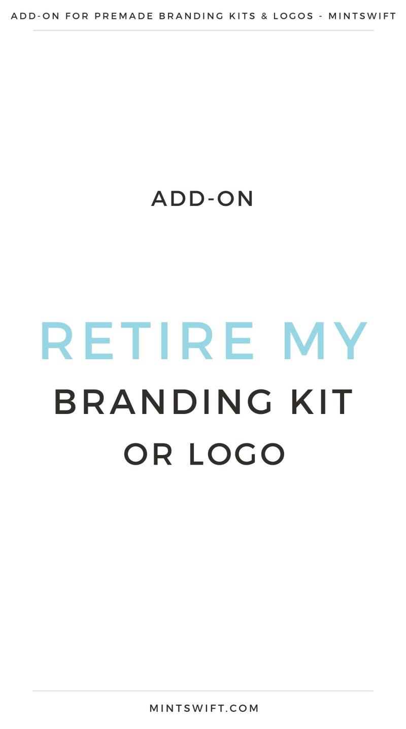 Add-On Retire My Branding Kit or Premade Logo | Premade logos Add-On | Premade branding kits Add-On | Preview logo | Preview Branding Kit | | Premade Logo | Premade logos | Pre-made logo | Premade Brand Design| Branding | Brand Design | Logo Shop | Branding kits shop | MintSwift Shop | Premade logo design | Add-On | Logo Design | MintSwift| Adrianna Glowacka | MintSwift Design