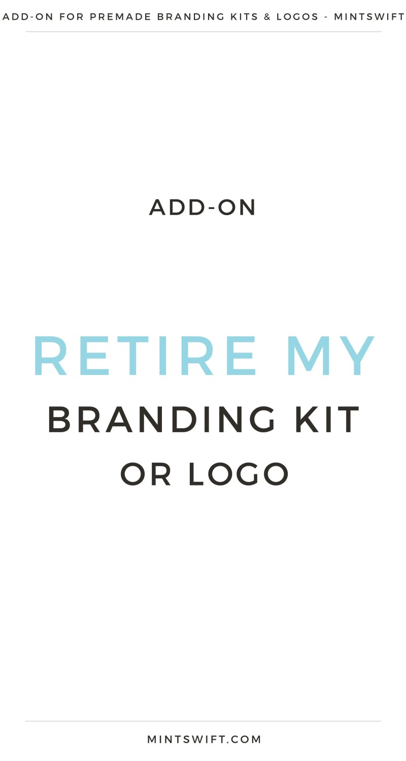 Retire My Branding Kit or Premade Logo