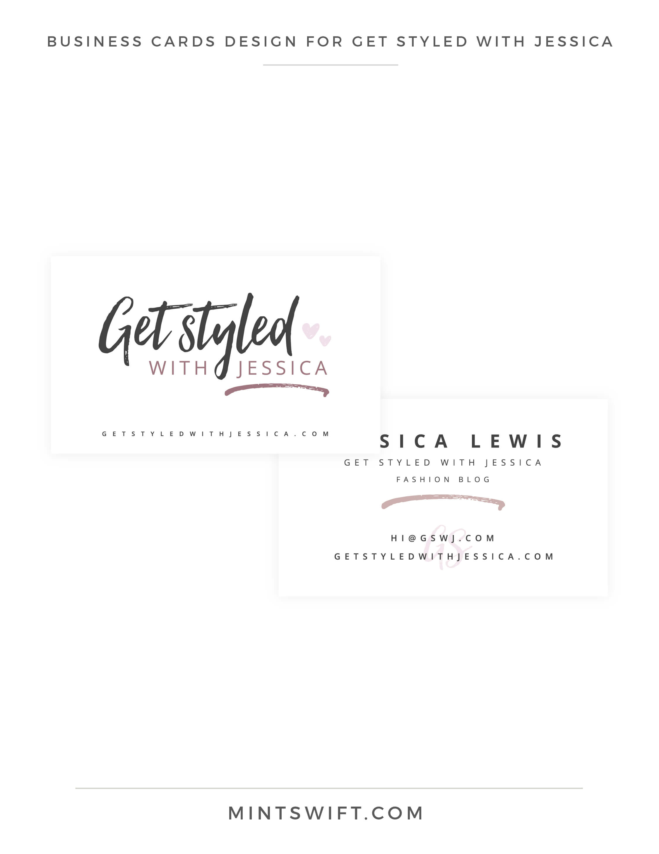 Get Styled with Jessica - Business Cards Design - Brand Design Package - MintSwift