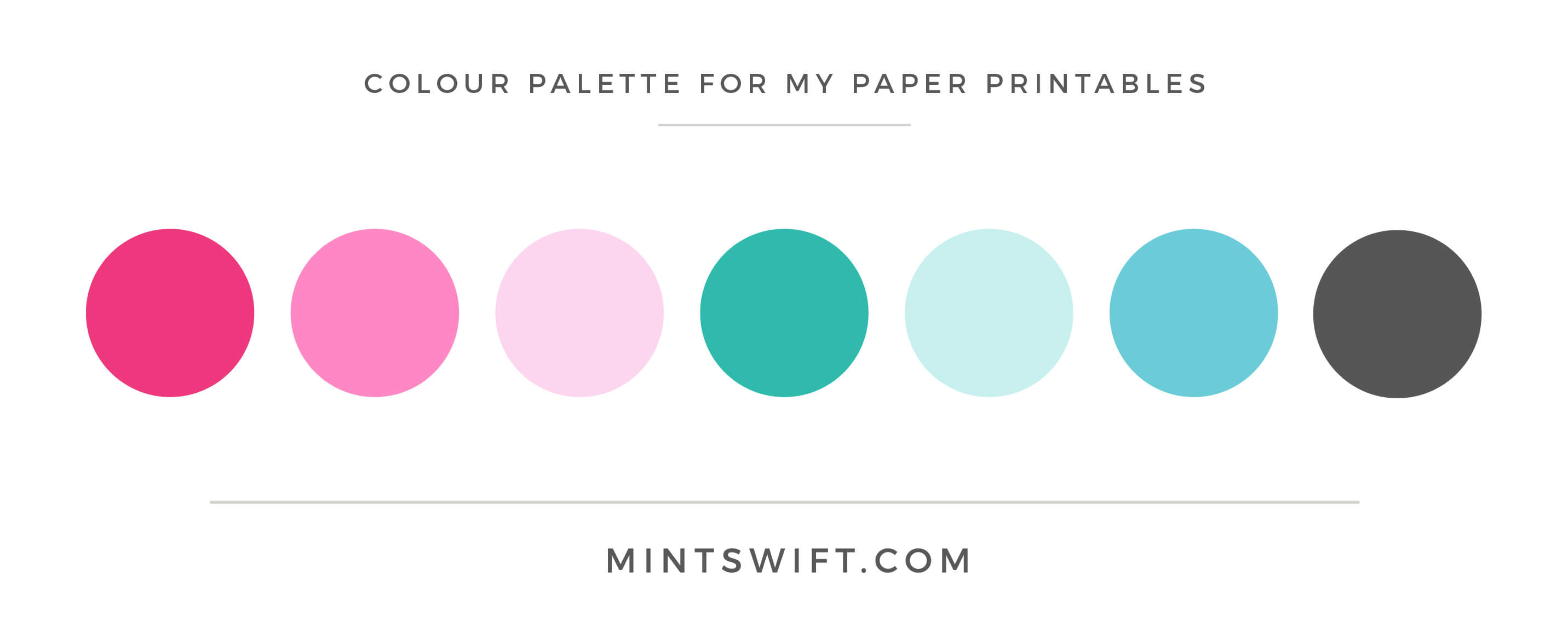 My Paper Printables - Colour Palette - Brand Design - MintSwift