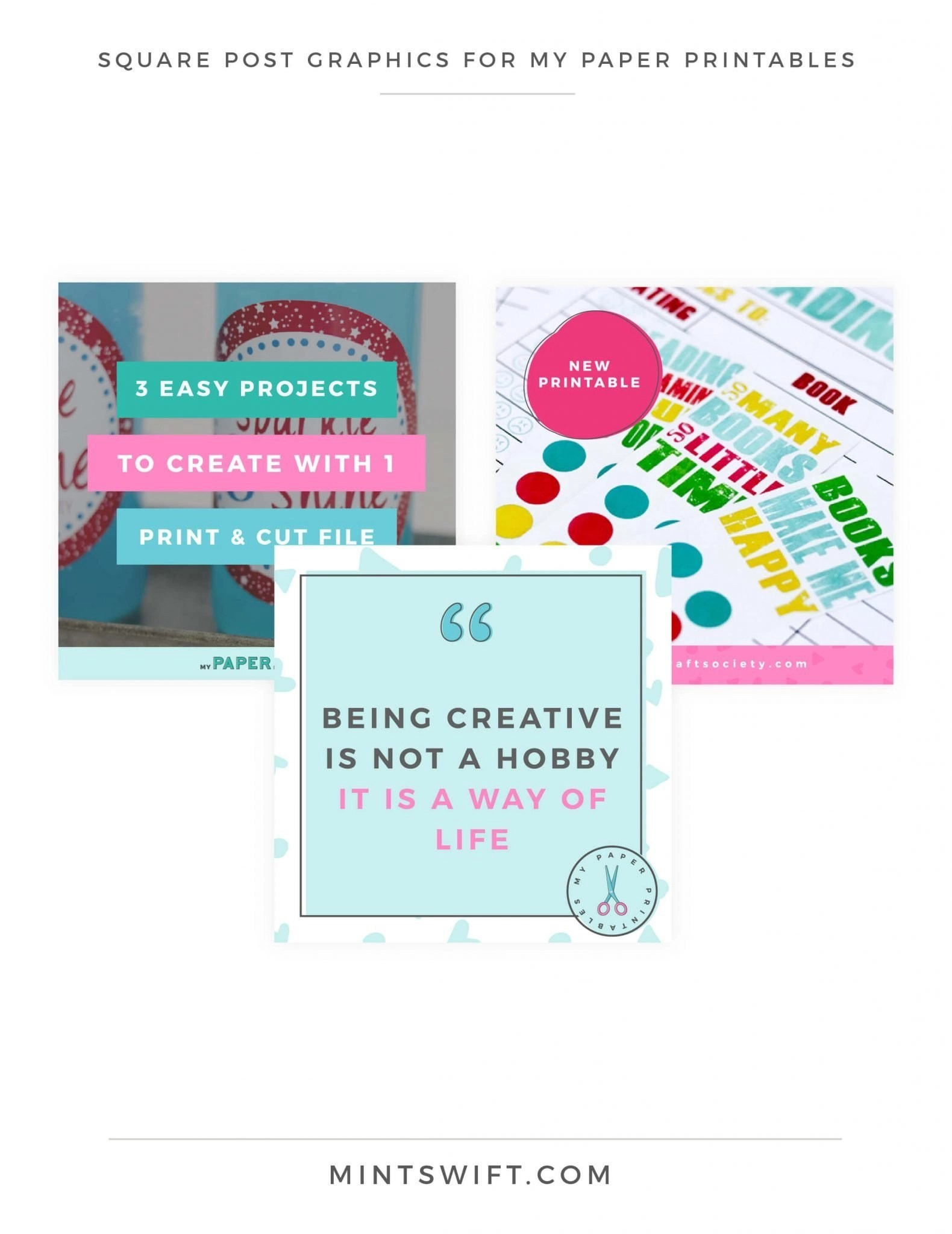 My Paper Printables - Square Post Graphics - Brand Design - MintSwift