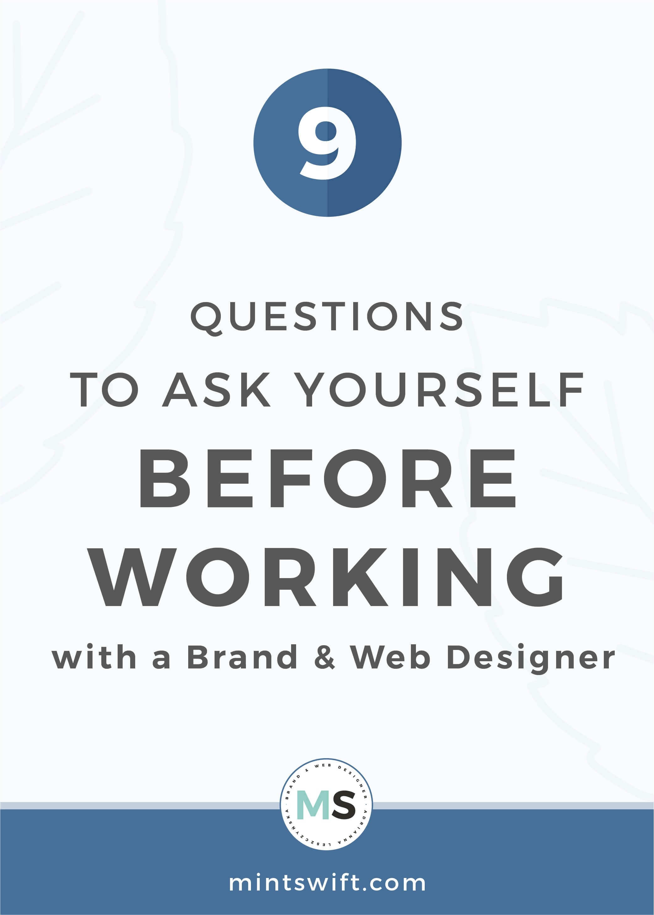 9 Questions to Ask Yourself Before Working with a Brand & Web Designer - MintSwift
