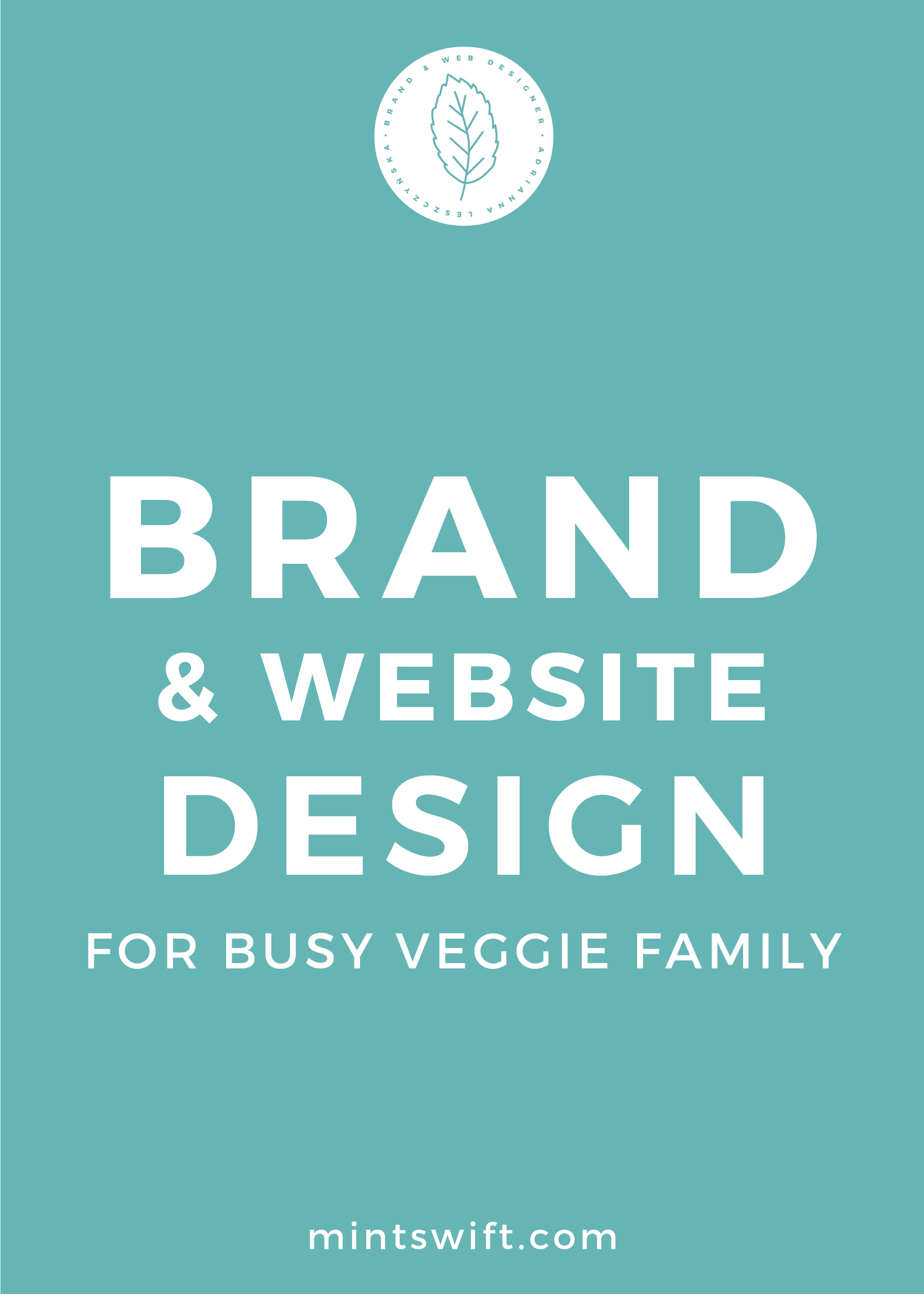 Brand & Website Design for Busy Veggie Family - MintSwift