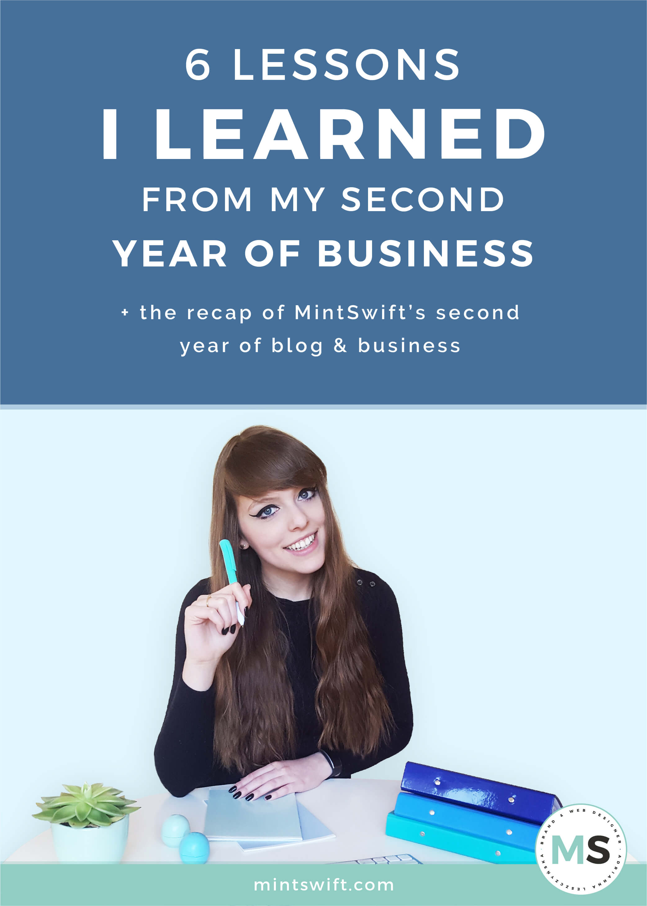 6 lessons I Learned from My Second Year of Business + The Recap of MintSwift's Second Year of Blog & Business - MintSwift