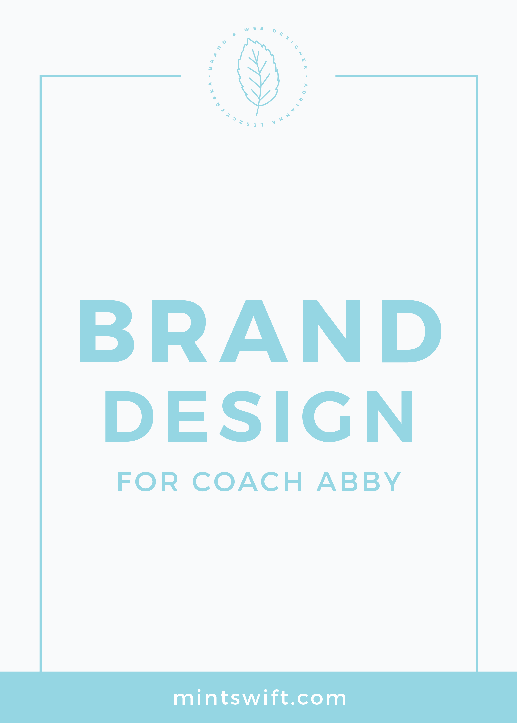 Brand Design for Coach Abby MintSwift