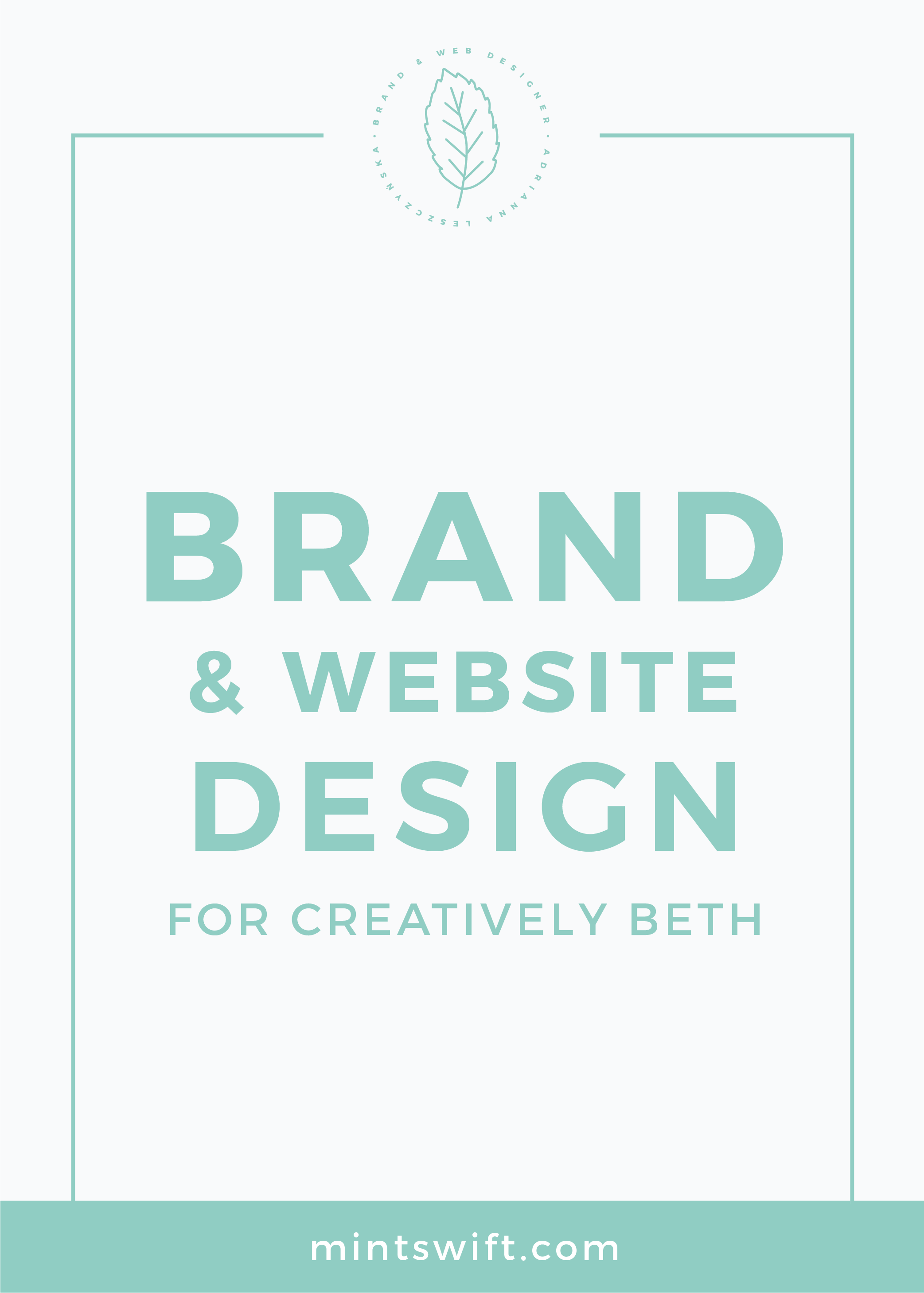 Brand & Website Design for Creatively Beth MintSwift