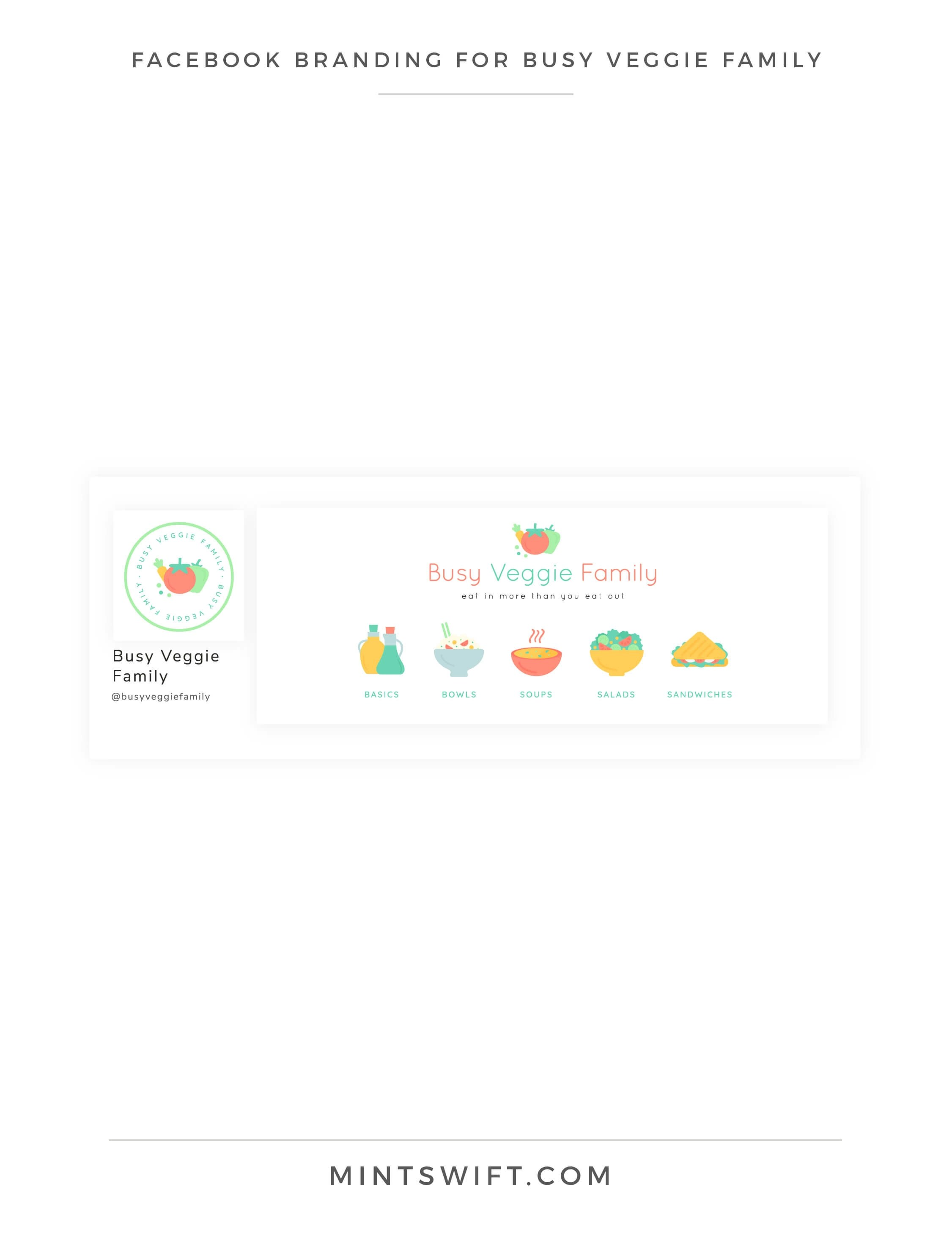 Busy Veggie Family - Facebook Branding - Brand & Website Design Package - MintSwift