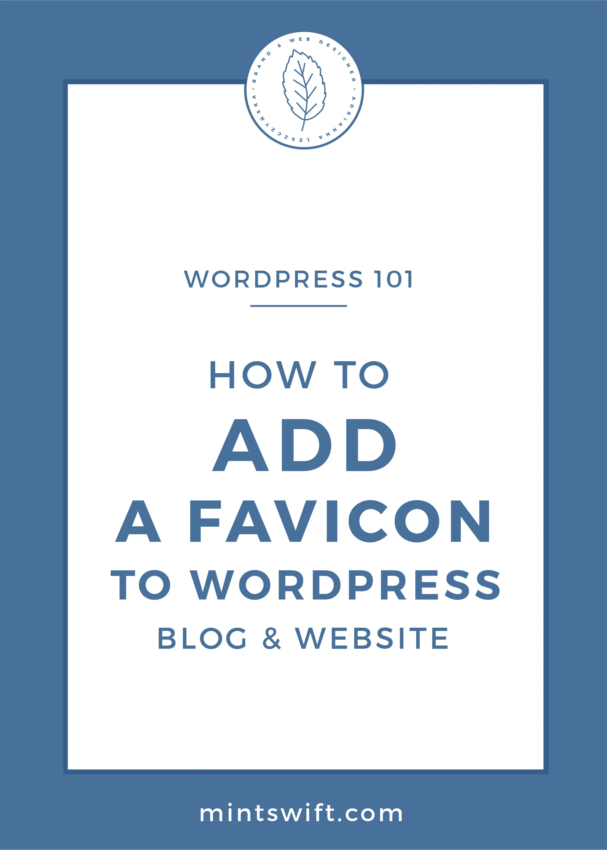 How to Add a Favicon to WordPress Blog & Website by MintSwift