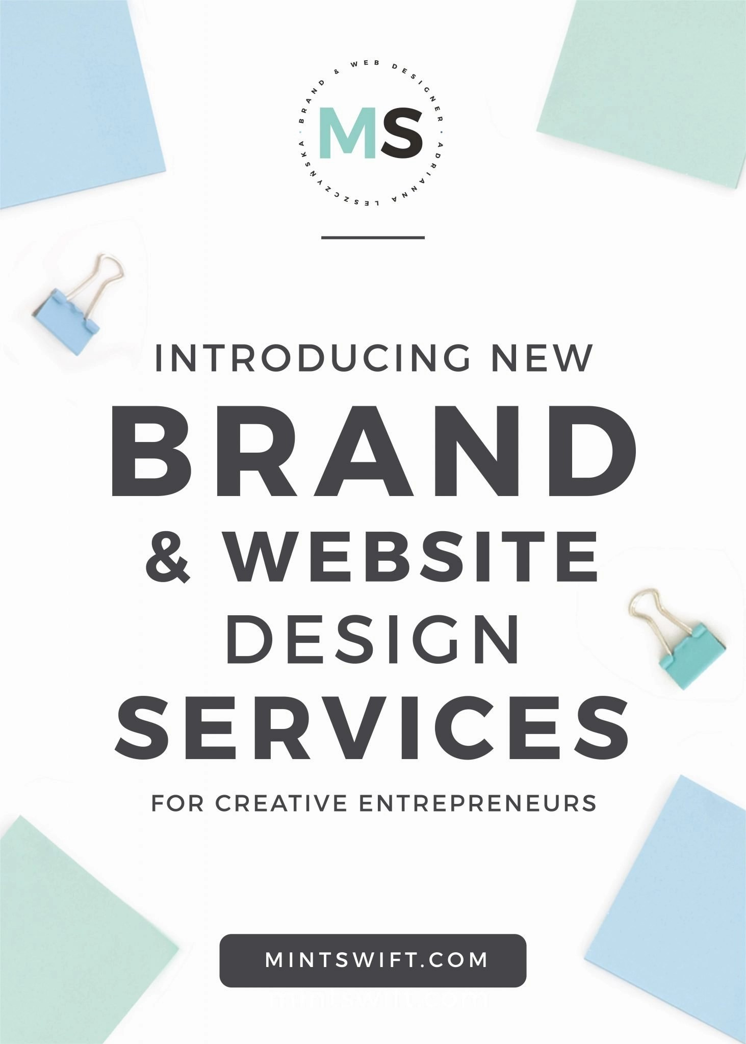 Introducing New Brand & Website Design Services for Creative Entrepreneurs MintSwift - Adrianna Leszczynska
