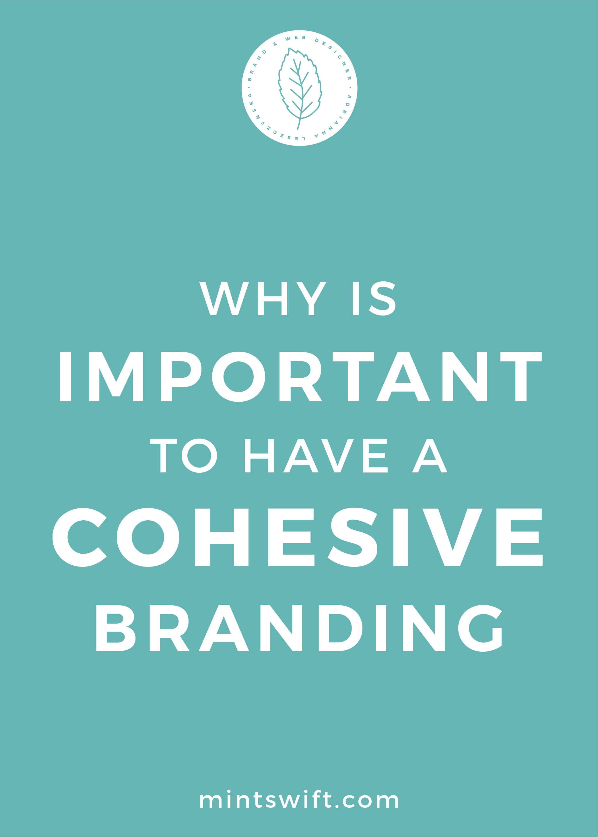 Why is Important to Have a Cohesive Branding