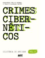 Coletanea_de_artigos_Crimes_Ciberneticos – gov federal vol 3 – 05-18
