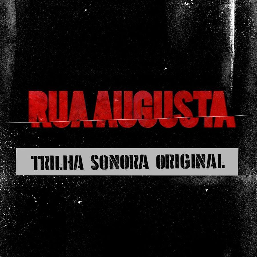 """Série original da TNT """"Rua Augusta"""" lança trilha sonora"""