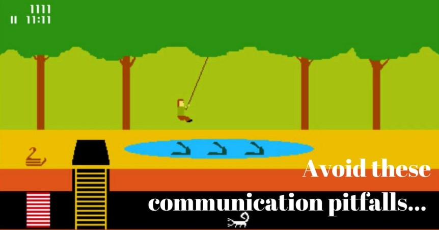 communication pitfalls to avoid