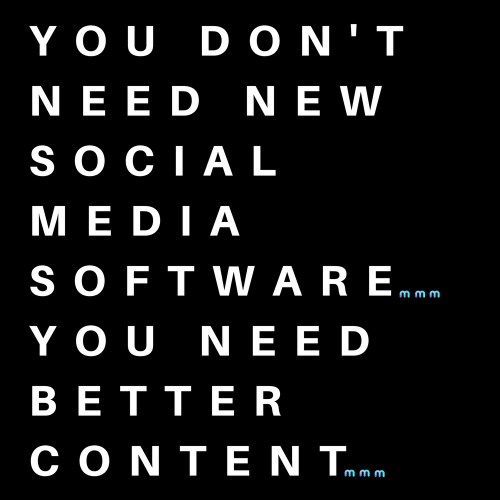 you don't need social media software
