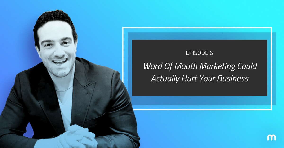 episode 6 word of mouth marketing