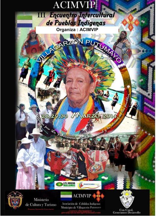 III Encuentro Intercultural de Pueblos Indígenas en Villagarzón, Putumayo