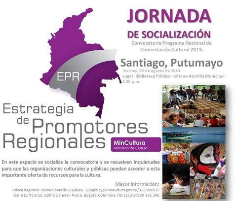 Socialización de la convocatoria del Programa Nacional de Concertación Cultural 2015 del Ministerio de Cultura en el Putumayo