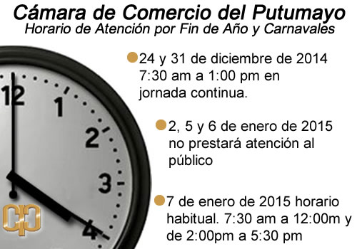 Nuevo horario de atención al publico por fin de año y festividades, informa la Cámara de Comercio del Putumayo