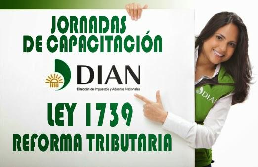 Conferencia – La Reforma Tributaria, Ley Ley 1739 del 29 de diciembre de 2014.