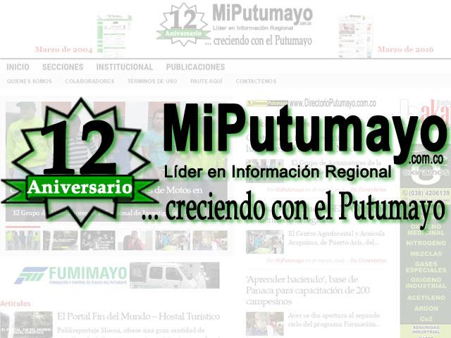 MiPutumayo.com.co – 12 Aniversario