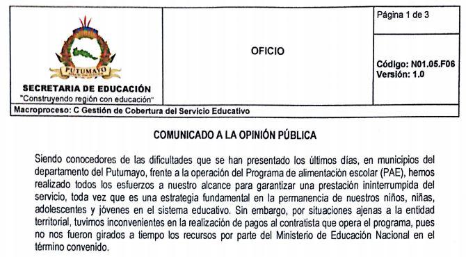 """""""…tuvimos inconvenientes en la realización de pagos al contratista que opera el programa"""", dice la Secretaría de Educación Departamental del Putumayo"""