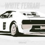 B L O N D E White Ferrari Frank Ocean On Behance