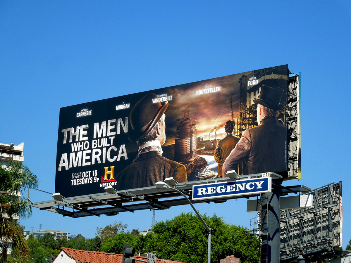 The Men Who Built America Campaign On Behance