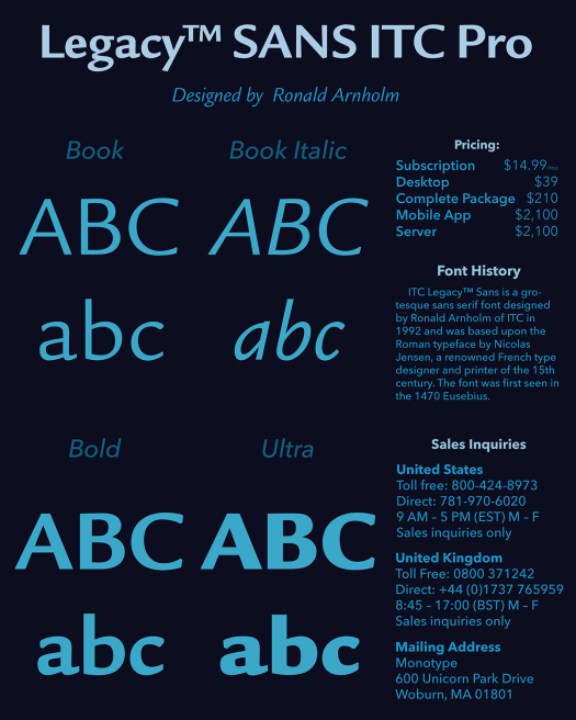 This is the poster I designed for selling the font ITC Legacy Sans Pro.