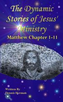 Dynamic Stories of Jesus' Ministry
