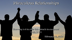 MiraculousRelationships021614
