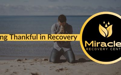 Being Thankful in Recovery