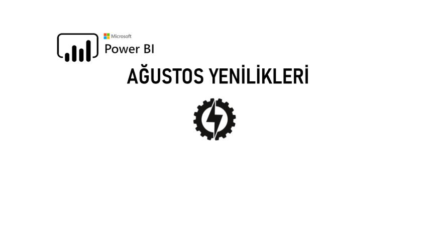 microsoft power bi august features updates data science news