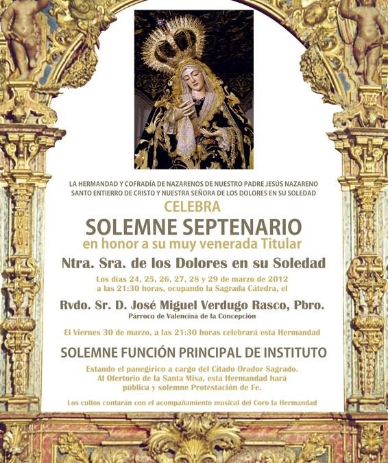SOLEMNE SEPTENARIO EN HONOR A LA MUY VENERADA TITULAR NTRA. SRA. DE LOS DOLORES EN SU SOLEDAD