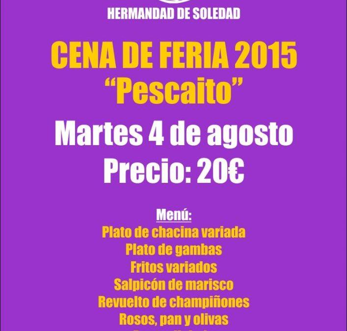 CENA DE FERIA 2015